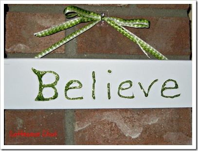Believe sign close up